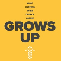 Download eBook: What Happens When Church Online Grows Up